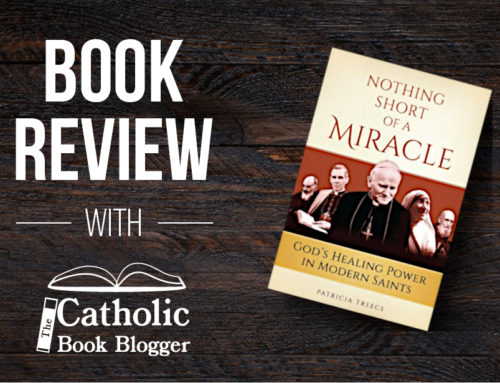 Nothing Short of a Miracle : God's Healing Power in Modern Saints