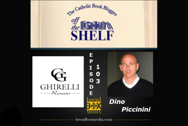 Ghirelli Rosaries – Off the Shelf 103 with Dino Piccinini