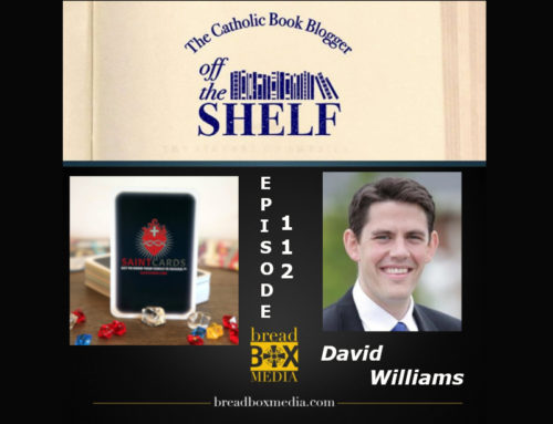 A Heavenly Game: Saint Cards – Off the Shelf 112 with David Williams
