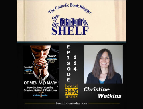 Mary leads the way – Off the Shelf 114 with Christine Watkins