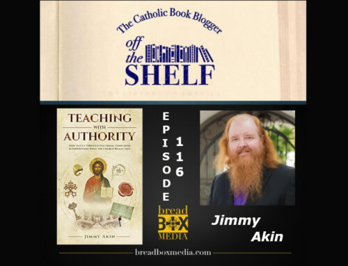 What DOES the church teach? – Off the Shelf 116 with Jimmy Akin